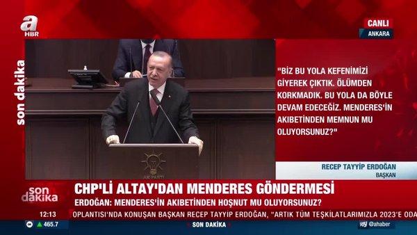 SON DAKİKA: Cumhurbaşkanı Erdoğan'dan CHP'li Engin Altay'a sert cevap