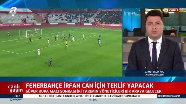 Fenerbahçe'nin İrfan Can Kahveci transferi için devrede!