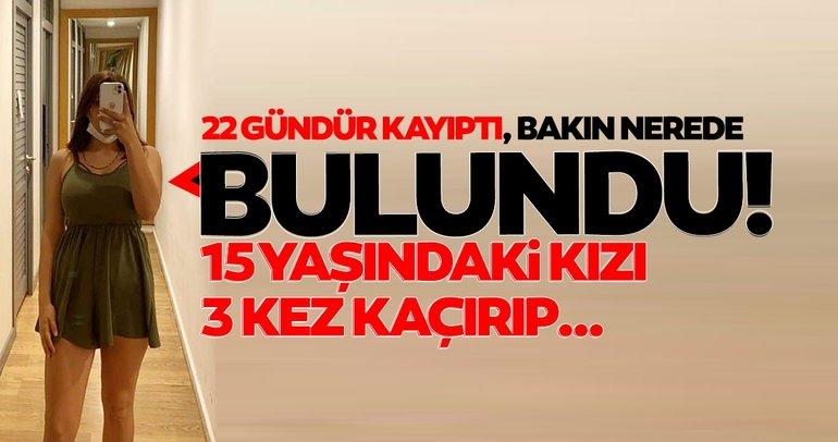 SON DAKİKA: Antalya'da 22 gün önce kaybolmuştu! 15 yaşındaki lise öğrencisi onun evinde bulundu...