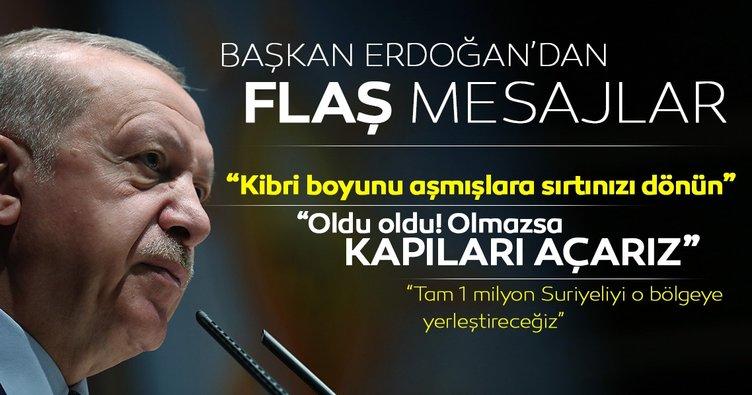 Başkan Erdoğan İl Başkanları toplantısında konuştu: Oldu oldu! Olmazsa kapıları açarız