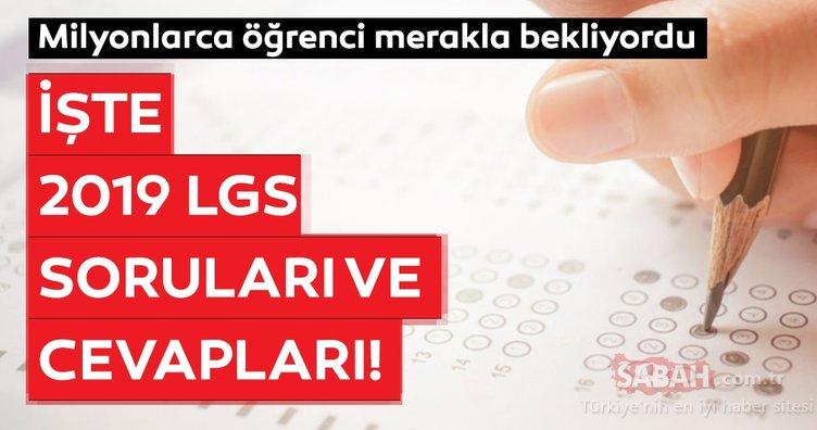 LGS sınav soruları ve cevapları 2019 yayınlandı! MEB ile Türkçe, Matematik, Fen, İngilizce LGS soruları ve cevap anahtarı