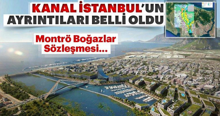 Türkiye'nin yüz akı Kanal İstanbul!