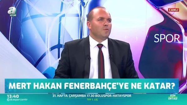 Galatasaray için flaş Mert Hakan sözleri!
