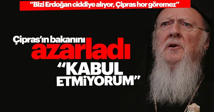 Patrik Bartholomeos Çipras'ın bakanını azarladı