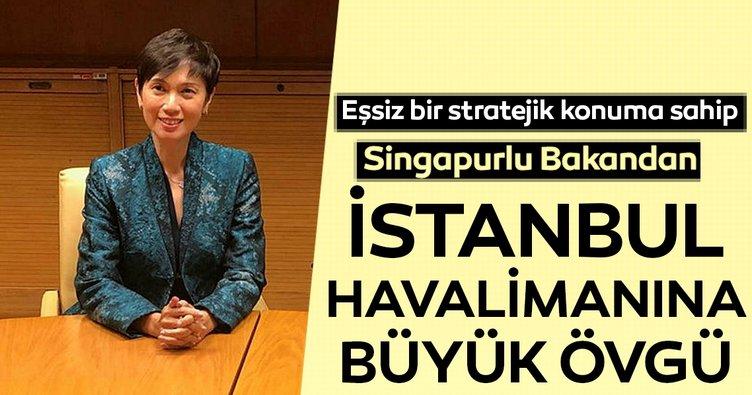 Singapurlu Bakandan İstanbul Havalimanı'na büyük övgü