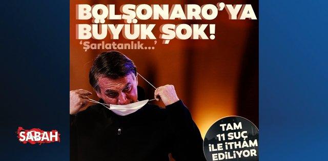 Bolsonaro'ya ülkesinde büyük şok! Şarlatanlık dahil 11 suç...