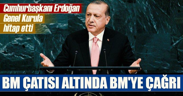Cumhurbaşkanı Erdoğan'dan BM Genel Kurulu'nda flaş mesajlar