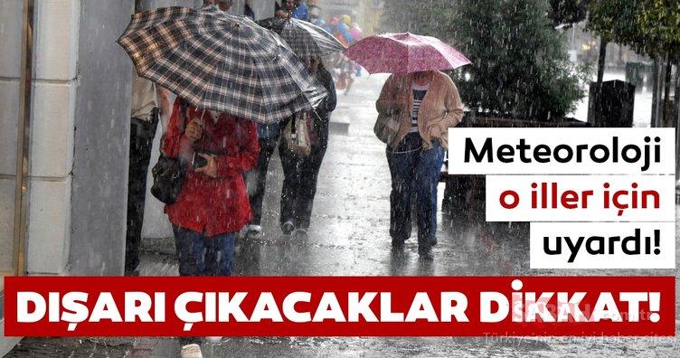 Son dakika haberi: Meteoroloji'den o iller için hava durumu ve yağış uyarısı geldi! Bugün hava nasıl olacak?