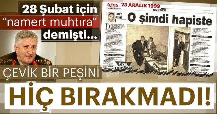 Ersoy Dede: Bugün yaşamını yitiren Hasan Celal Güzel 28 Şubat'taki dik duruşu ile 'Güzel bir adamdı'.