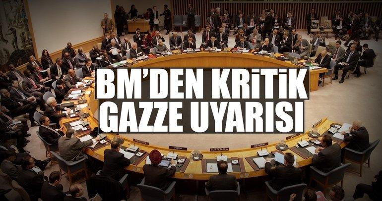 BM'den kritik Gazze uyarısı