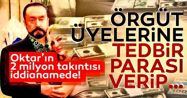 Adnan Oktar'ın 2 milyon takıntısı