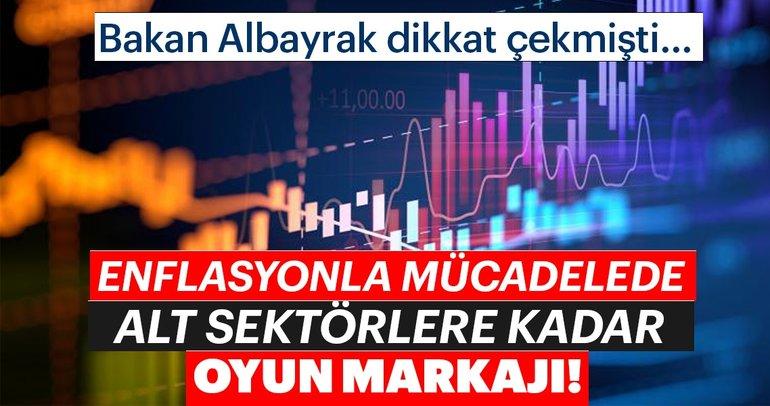 Bakan Albayrak dikkat çekmişti.. Enflasyonla mücadelede alt sektörlere kadar oyun markajı!