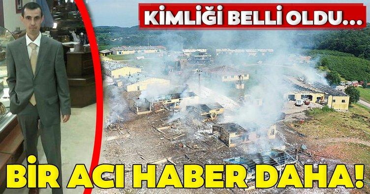 Son dakika: Sakarya'da havai fişek fabrikasındaki patlamada hayatını kaybeden son kişinin kimliği de belli oldu