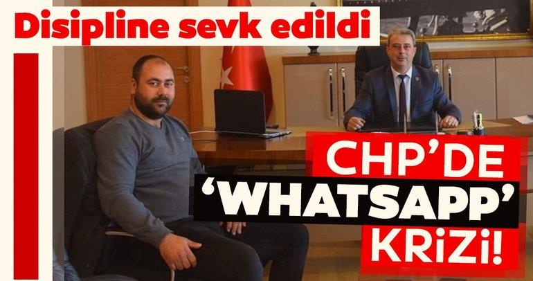 CHP'de WhatsApp krizi! Disipline sevk edildi...