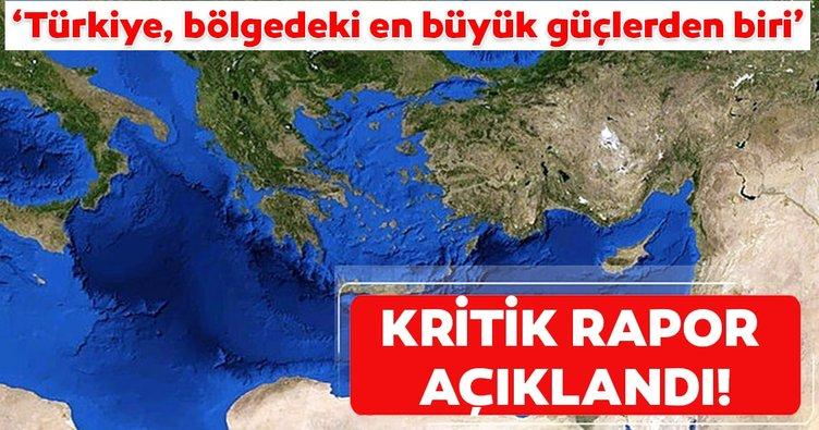 Kritik rapor açıklandı: Türkiye, bölgedeki en büyük güçlerden biri!
