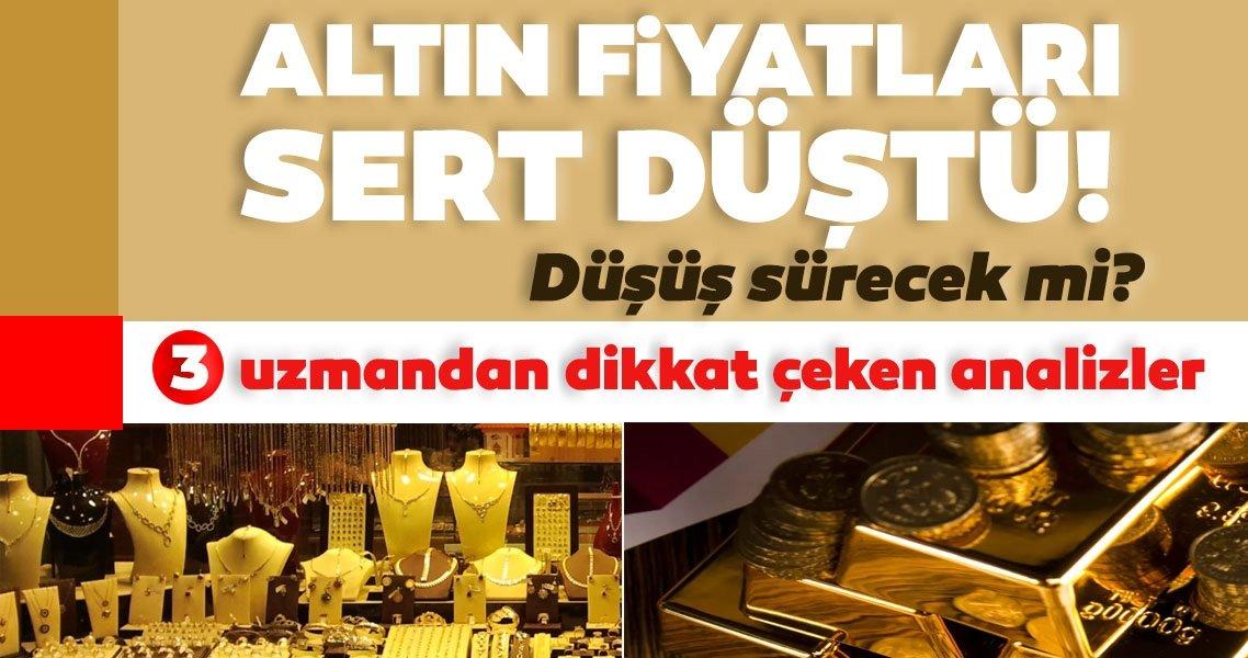 SON DAKİKA | Altın fiyatları için düşüş sert oldu! Altın neden düştü? 3 uzmandan dikkat çeken altın yorumu geldi…
