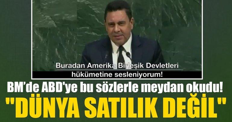 BM'de ABD'ye bu sözlerle meydan okudu!