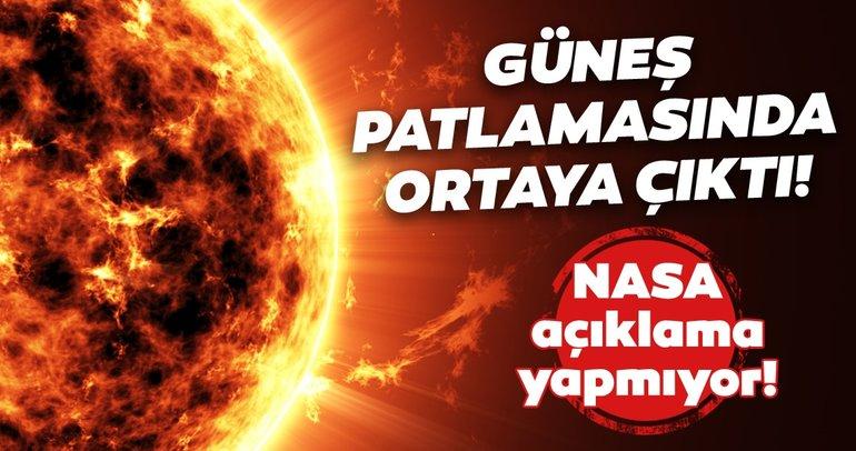 NASA açıklama yapmıyor! Güneş patlamasında ortaya çıkan korkunç keşif