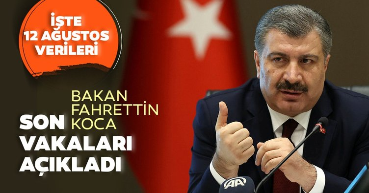 Son Dakika: Bakan Fahrettin Koca 12 Ağustos koronavirüs vaka ve vefat sayılarını açıkladı! İşte Türkiye'de corona virüs son durum verileri