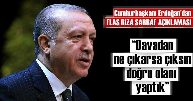 Cumhurbaşkanı Erdoğan'dan son dakika Rıza Sarraf açıklaması