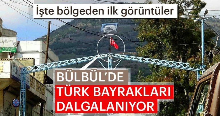 Bülbül'de Türk bayrakları dalgalanıyor