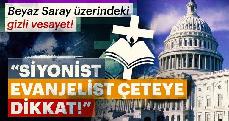 Siyonist Evanjelist Vesayetinde Beyaz Saray