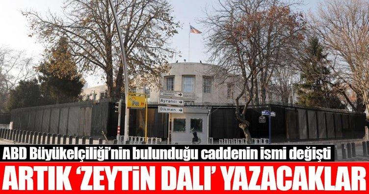 ABD Büyükelçiliği'nin önündeki caddenin adı 'Zeytin Dalı' oldu