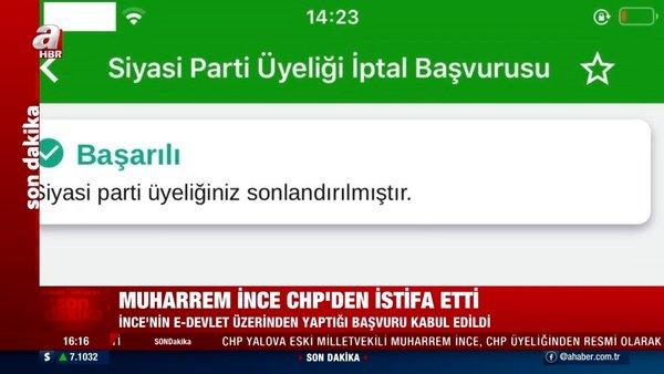 SON DAKİKA! Muharrem İnce CHP'den E- Devlet üzerinden istifa etti!   Video