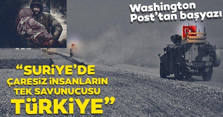 Son dakika haber: Suriye'de çaresiz insanların tek savunucusu Türkiye
