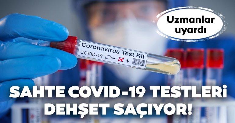 Sahte koronavirüsü test sonuçları dehşet saçıyor! Uzmanlar uyardı aman dikkat!
