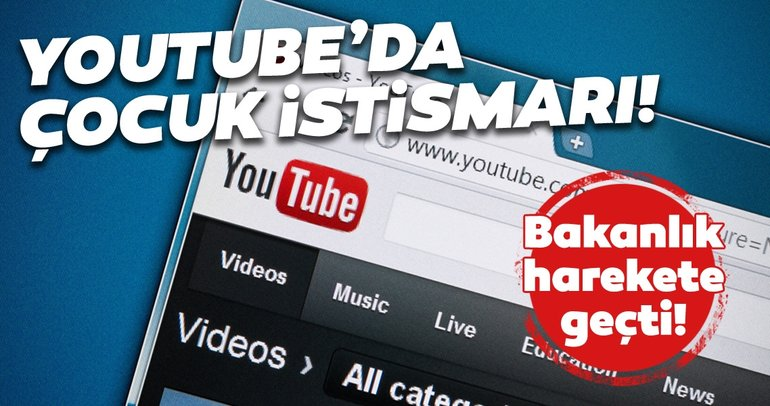 Ebeveynler dikkat! YouTube'da çocuk istismarı! Bakanlık harekete geçti