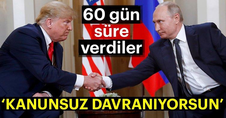 Son dakika: ABD'den Rusya'ya 60 gün mühlet