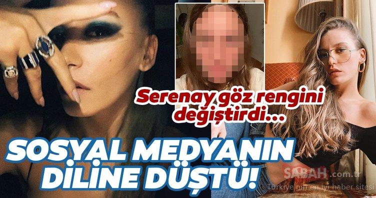 Serenay Sarıkaya göz rengini değiştirdi sosyal medyanın diline düştü! İşte Serenay Sarıkaya'nın yorum yağan son paylaşımı...