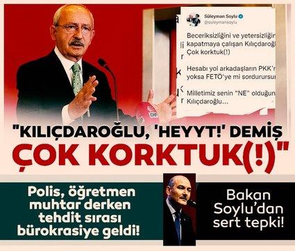 Bakan Soylu'dan skandal ifadelere sert tepki: Kılıçdaroğlu, Heyyt! demiş, çok korktuk