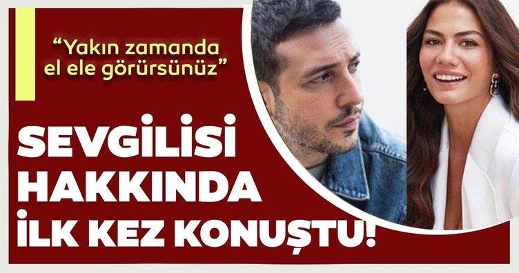 Demet Özdemir, sevgilisi Oğuzhan Koç hakkında ilk kez konuştu!