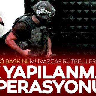 FETÖ'ye 9 ilde operasyon! Muvazzaf rütbeliler gözaltında!
