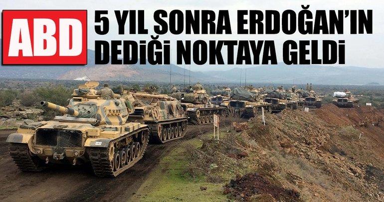 ABD 5 yıl sonra Erdoğan'ın dediği noktaya geldi