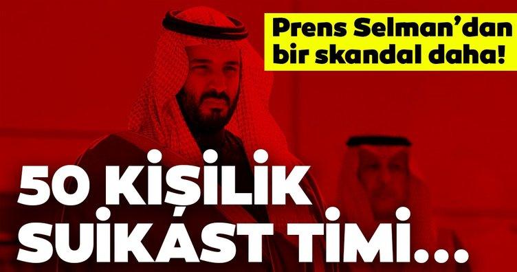 son dakika haberi...Prens Selman'ın skandalları bitmiyor! Cemal Kaşıkçı cinayetinin ardından bu kez de Kanada'ya suikast timi...
