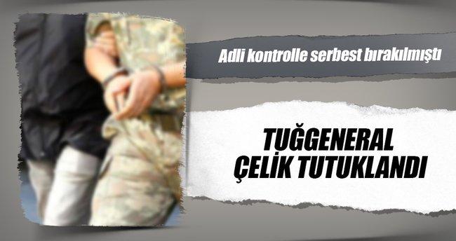 Tuğgeneral Yavuz Çelik tutuklandı