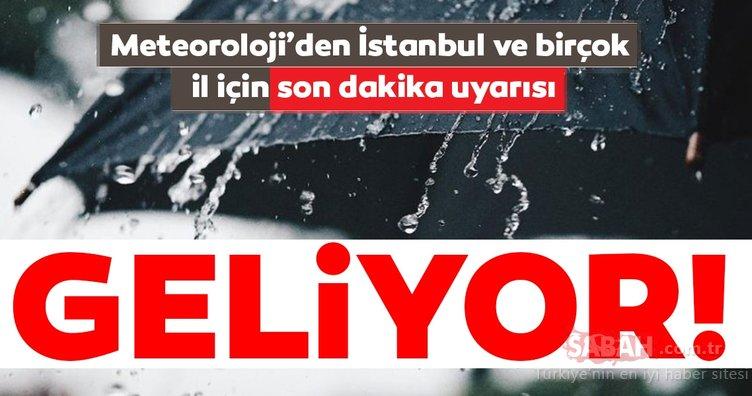 Meteoroloji'den son dakika İstanbul hava durumu ve sağanak yağış uyarısı geldi! Bu tarihlere dikkat edin...