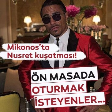 Mikonos'ta Nusret kuşatması! Ön masada oturmak isteyenler…