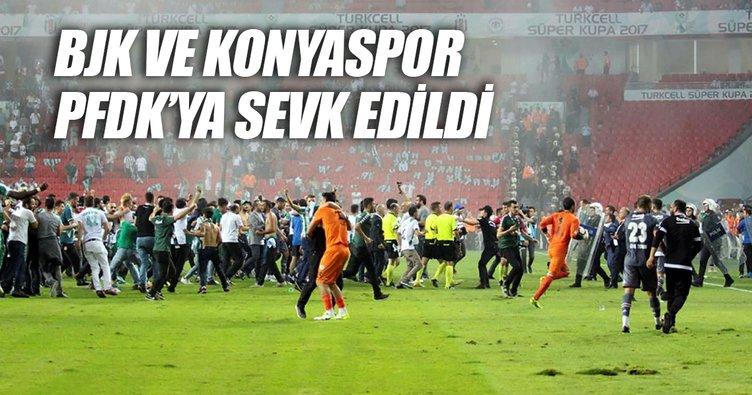 Beşiktaş ve Atiker Konyaspor kulüpleri PFDK'ya sevk edildi