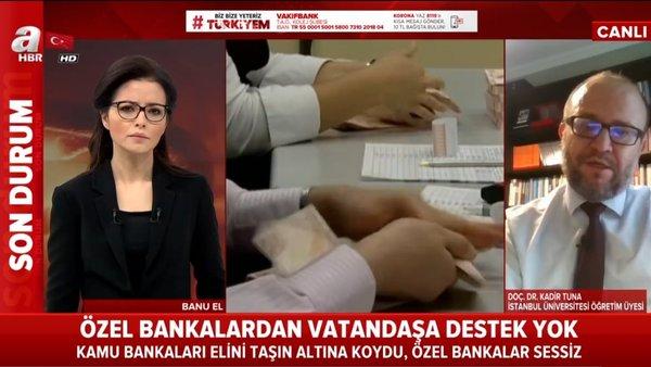 Son dakika: Özel bankalar neden vatandaşlara destek olmuyor? | Video