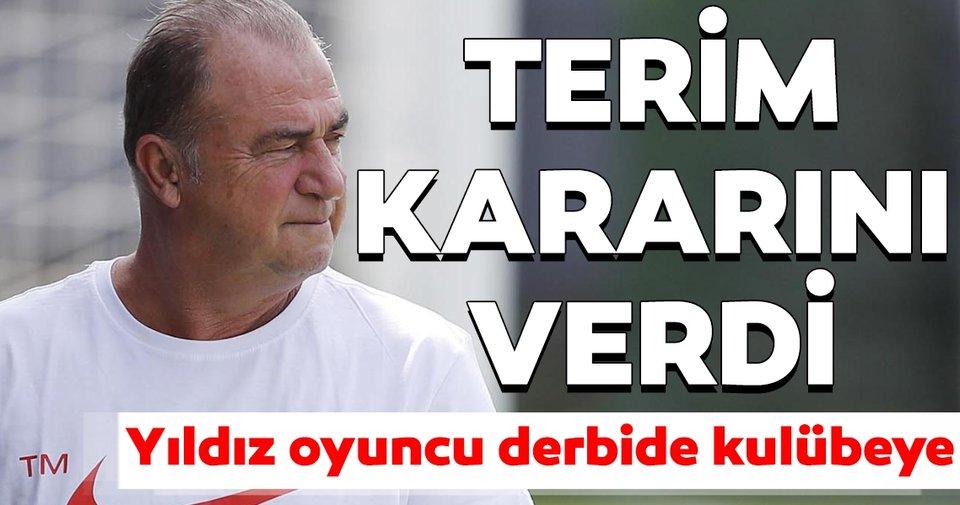 Fatih Terim kararını verdi: Yıldız oyuncu Galatasaray - Fenerbahçe derbisinde tribünde