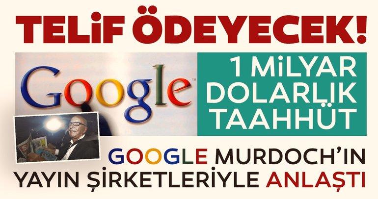 Google, Rupert Murdoch'un şirketlerine telif ödeyecek! 1 milyar dolarlık taahhüt...