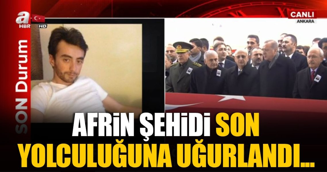 Afrin şehidi Astsubay Musa Özalkan son yolculuğuna uğurlandı