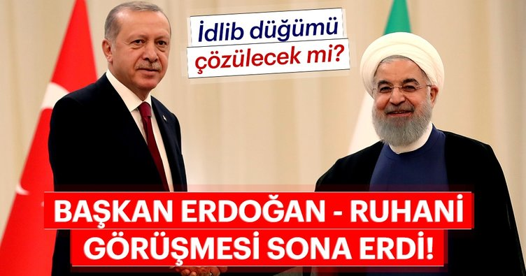 Başkan Erdoğan tarihi zirve için İran'da! Erdoğan-Ruhani görüşmesi sona erdi