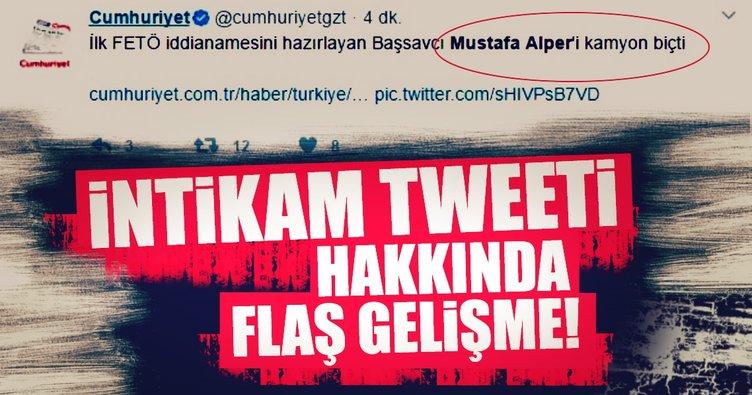 Cumhuriyet'in çirkin tweetine gözaltı!