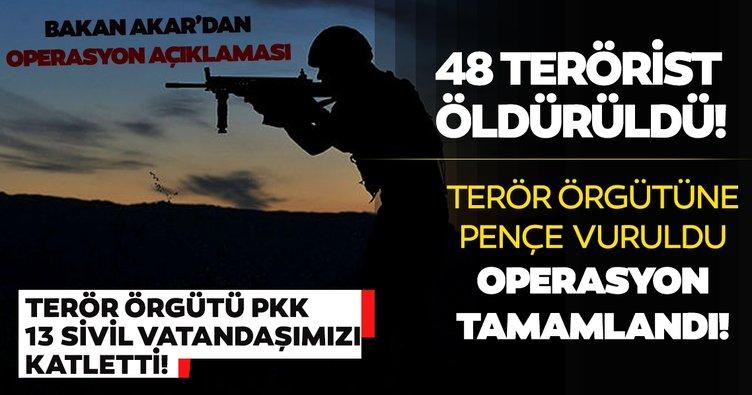 Son dakika! Milli Savunma Bakanı Akar: 48 terörist etkisiz hale getirildi