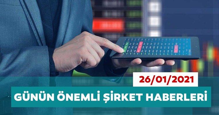 Borsa İstanbul'da günün öne çıkan şirket haberleri ve tavsiyeleri 26/01/2021